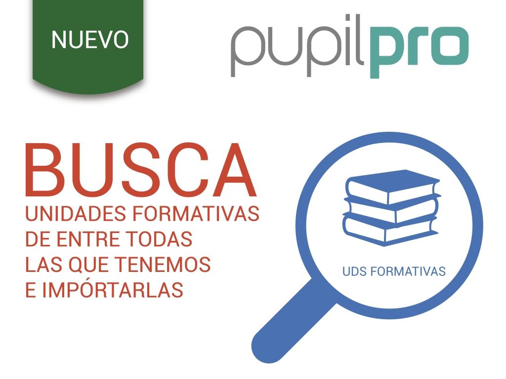 ¡Ya puedes buscar unidades formativas en Pupilpro e IMPORTARLAS!