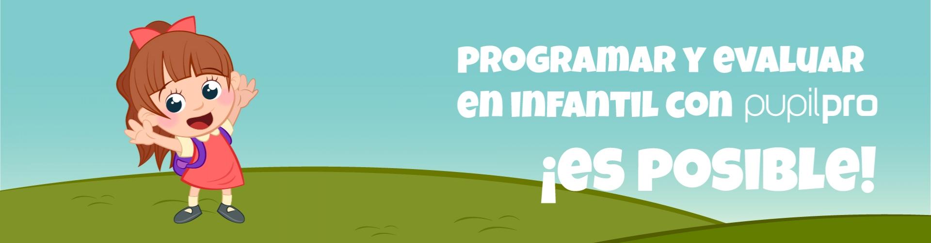 Programar y evaluar en Educación Infantil con Pupilpro