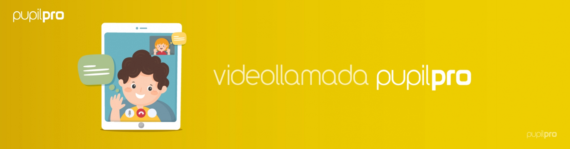 Videollamada en Pupilpro