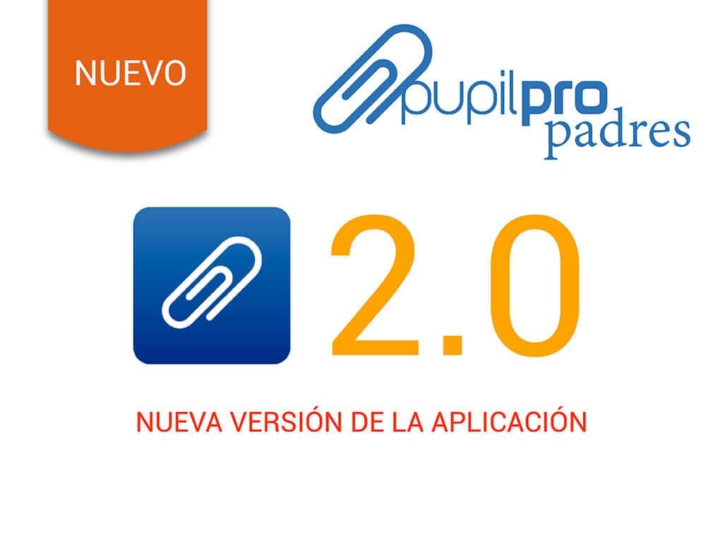 Disponible la versión 2.0 de la app Pupilpro Padres